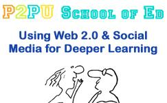 Using Web 2.0 and Social Media to Encourage Deeper Learning