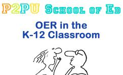 OER in the K-12 Classroom