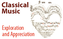 Classical Music: Exploration and Appreciation