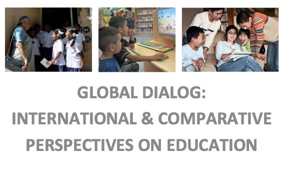 Global Dialog: International & Comparative Perspectives on Education