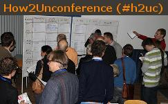 How2Unconference (#h2uc)