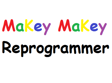 Reprogramming, for MaKey MaKey